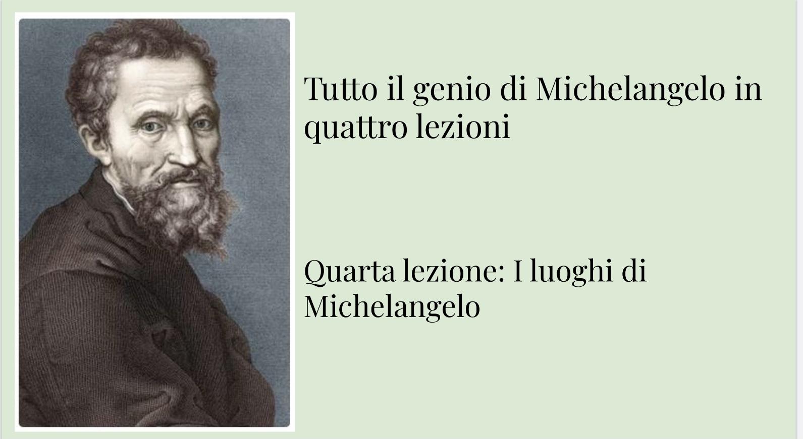 Tutto il genio di Michelangelo: quarta lezione