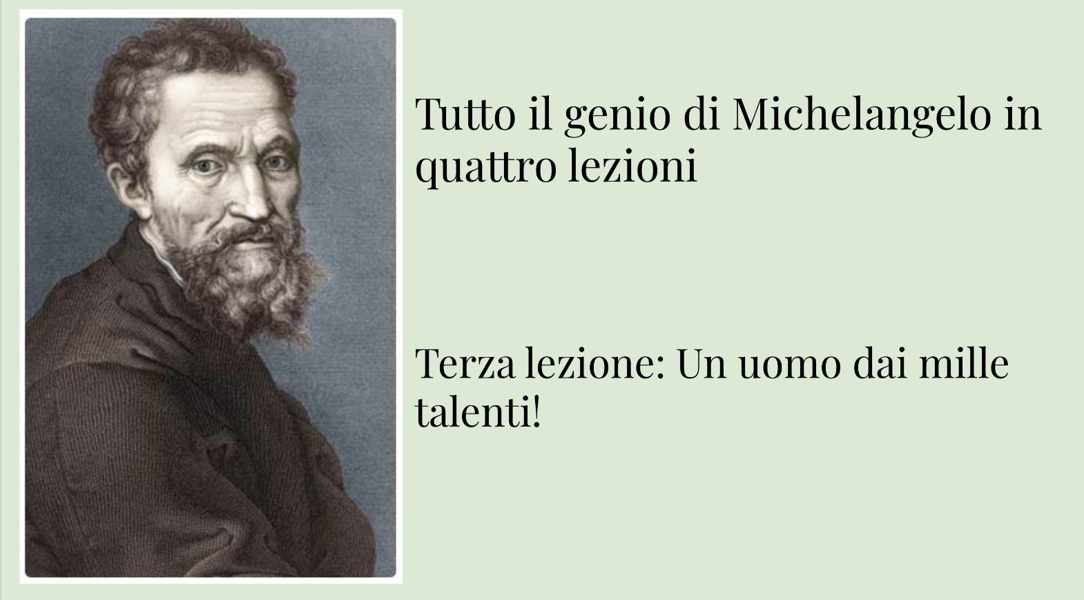 Tutto il genio di Michelangelo: terza lezione